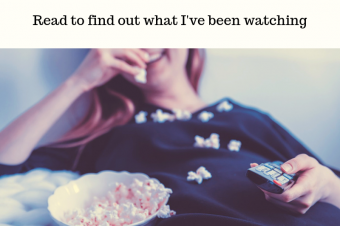 TV Shows I've Been Watching